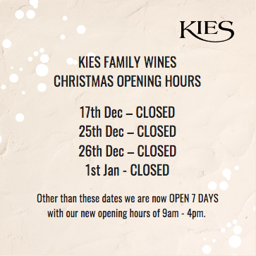 Kies Family Wines Christmas Opening Hours